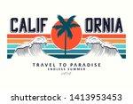 california slogan for t shirt...   Shutterstock .eps vector #1413953453