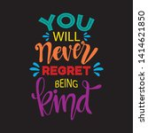 you will never regret being... | Shutterstock .eps vector #1414621850