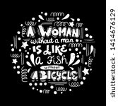 a woman without a man is like a ... | Shutterstock .eps vector #1414676129