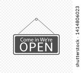 come in we're open hanging sign ... | Shutterstock .eps vector #1414806023