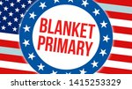 blanket primary election on a...   Shutterstock . vector #1415253329
