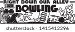 bowling 5   retro ad art banner | Shutterstock .eps vector #1415412296