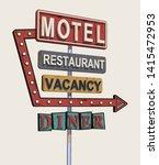 motel old signage vintage metal ... | Shutterstock .eps vector #1415472953