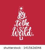joy to the world inspirational... | Shutterstock .eps vector #1415626046