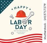 happy labor day america... | Shutterstock .eps vector #1415717279