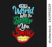 the world will be better if you ... | Shutterstock .eps vector #1415953229