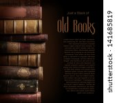 stack of old books  copyspace... | Shutterstock . vector #141685819