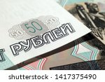 fragment of fifty ruble notes...   Shutterstock . vector #1417375490