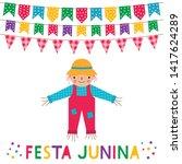 festa junina  brazil june party ... | Shutterstock .eps vector #1417624289