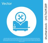 blue toaster with screwdriver... | Shutterstock .eps vector #1417639289