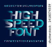 high speed alphabet font. fast... | Shutterstock .eps vector #1418074559