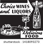 choice wines and liquors 2  ... | Shutterstock .eps vector #1418093273