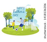 Cartoon Invitation with Inscription Happy Fathers Day. Daddy and Son Playing Soccer on Football Pitch Surrounded with Tress. Vector Illustration in Flat Design Isolated on White. Greeting Card