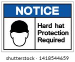 notice hard hat protection... | Shutterstock .eps vector #1418544659