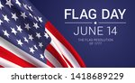14th june   flag day in the... | Shutterstock .eps vector #1418689229