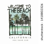 beach slogan with palms tree... | Shutterstock .eps vector #1418802326