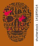 tribal tattoo slogan skull... | Shutterstock .eps vector #141895414