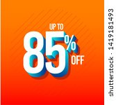 discount up to 85  off label...   Shutterstock .eps vector #1419181493