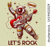 crazy astronaut playing guitar... | Shutterstock .eps vector #1419402029