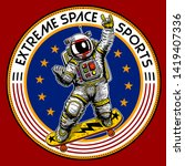 cool astronaut skating in space ... | Shutterstock .eps vector #1419407336