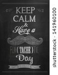 have a fun  tache  tic day... | Shutterstock .eps vector #141960100