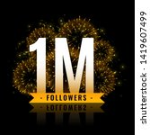 one million followers... | Shutterstock .eps vector #1419607499