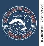 see you on the next wave slogan ... | Shutterstock .eps vector #1419778079