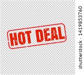 hot deal stamp isolated... | Shutterstock . vector #1419853760