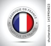 made in france flag metal icon    Shutterstock .eps vector #1419904823