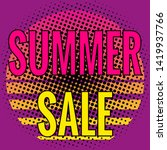 summer sale  pop art lettering. ... | Shutterstock .eps vector #1419937766