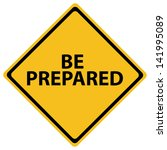 be prepared | Shutterstock .eps vector #141995089