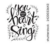 you make heart sing... | Shutterstock .eps vector #1420033643