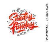 sunday funday hand written... | Shutterstock .eps vector #1420085606