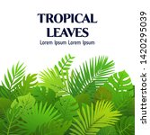bright summer tropical leaves... | Shutterstock .eps vector #1420295039