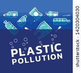 plastic pollution concept with... | Shutterstock .eps vector #1420304030