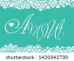 love hand drawn calligraphy   ... | Shutterstock .eps vector #1420342730