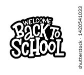 welcome back to school vector... | Shutterstock .eps vector #1420541033