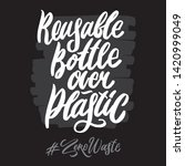 zero waste hashtag hand written ... | Shutterstock .eps vector #1420999049