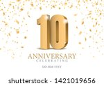 Anniversary 10. Gold 3d Numbers....