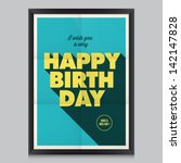 happy birthday  vintage retro...   Shutterstock .eps vector #142147828
