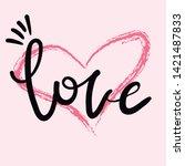 card hand lettering love... | Shutterstock .eps vector #1421487833
