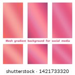 set of trendy gradient mesh... | Shutterstock .eps vector #1421733320