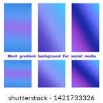 set of trendy gradient mesh... | Shutterstock .eps vector #1421733326