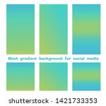 set of trendy gradient mesh... | Shutterstock .eps vector #1421733353