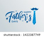 happy father s day calligraphy... | Shutterstock .eps vector #1422387749