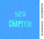 text sign showing new chapter....   Shutterstock . vector #1422804476