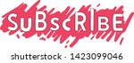 subscribe button background... | Shutterstock .eps vector #1423099046