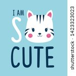hand drawing cat and i am so... | Shutterstock .eps vector #1423323023
