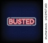 Busted Neon Text Vector With A...