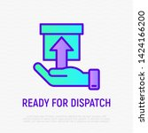 ready for dispatch thin line... | Shutterstock .eps vector #1424166200